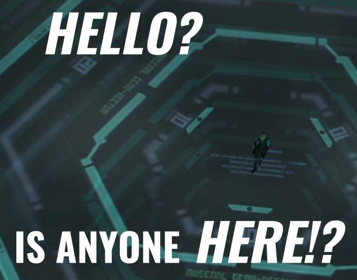Hello? Is anyone HERE!?